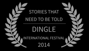 Another Way Home -Documentary - STORIES THAT NEED TO BE TOLD - DINGLE INTERNATIONAL FESTIVAL 2014