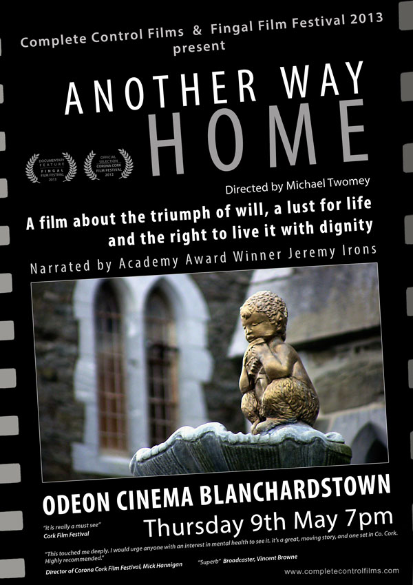 Complete Control Films - Another Way Home - Documentary Feature - Fingal Film Festival 2013
