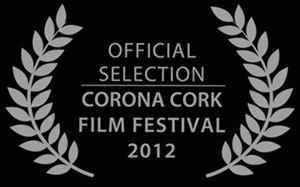 Corona Cork Film Festival Official Selection 2012 - Documentary Panorama 2012